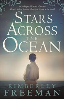 Stars Across the Ocean - Kimberley Freeman