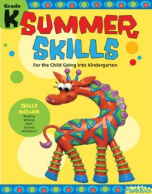 Summer Skills: Grade K (Flash Kids Summer Skills) - Flash Kids