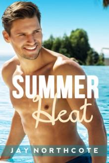 Summer Heat - Jay Northcote