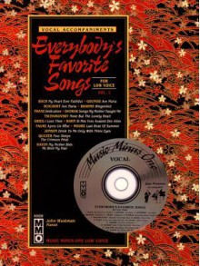 Music Minus One Mezzo-Soprano, Contralto or Bass-Baritone Voice: Everybody's Favorite Songs, Low Voice, Vol. I (Book & CD) - Music Minus One