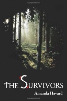 The Survivors - Amanda Havard