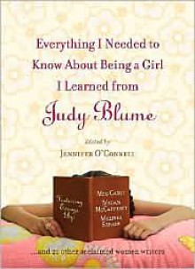 Everything I Needed to Know About Being a Girl I Learned from Judy Blume -
