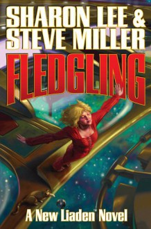 Fledgling - Sharon Lee,Steve Miller