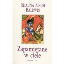 Zapamiętane w ciele - Shauna Baldwin