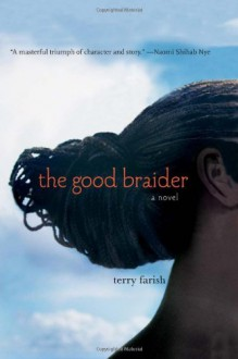 The Good Braider - Terry Farish