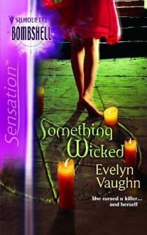 Something Wicked - Evelyn Vaughn