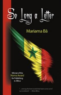 So Long a Letter - Mariama Bâ, Modupe Bode-Thomas, Kenneth W. Harrow