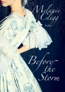 Before the Storm - Melanie Clegg