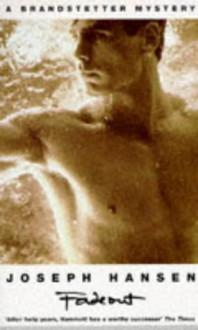 Fadeout (Dave Brandstetter Private Eye Novel) - Joseph Hansen