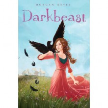 Darkbeast (Darkbeast, #1) - Morgan Keyes