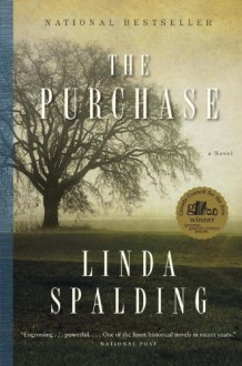 The Purchase - Linda Spalding