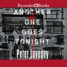 Another One Goes Tonight: Peter Diamond, Book 16 - Peter Lovesey,Simon Prebble,Recorded Books