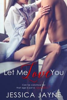 Let Me Love You - Jessica Jayne