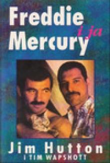 Freddie Mercury i Ja - Jim Hutton,