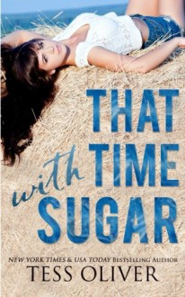 That Time with Sugar - Tess Oliver