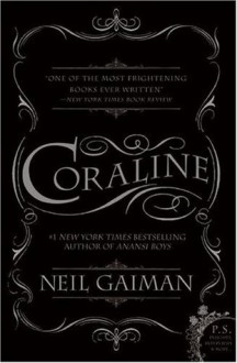 Coraline - Neil Gaiman,Dave McKean