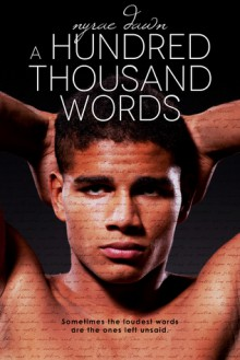 A Hundred Thousand Words - Nyrae Dawn