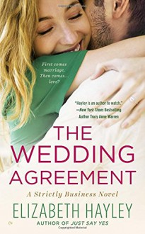 The Wedding Agreement (A Strictly Business Novel) - Elizabeth Hayley