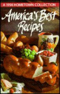 America's Best Recipes 1994 - Leisure Arts