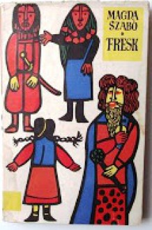 Fresk - Magda Szabó, Jan Ślaski