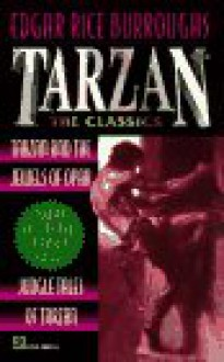 Tarzan & the Jewels of Opar / Jungle Tales of Tarzan (Tarzan, #5-6) - Edgar Rice Burroughs
