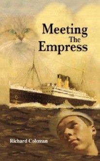 Meeting the Empress - Richard Coleman