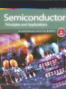 Semiconductor Principles and Applications - National Joint Apprenticeship Training C
