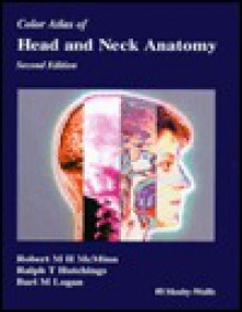 Color atlas of head and neck anatomy - Robert M.H. McMinn