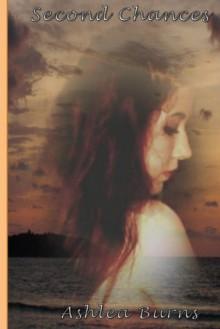 Second Chances - Ashlea Burns