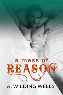 A Mess of Reason - A. Wilding Wells