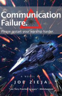 Communication Failure (Epic Failure Trilogy) - Joe Zieja