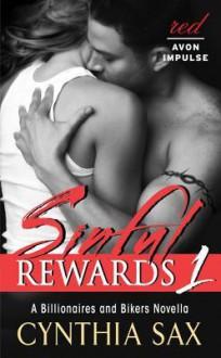 Sinful Rewards 1 - Cynthia Sax