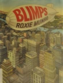 Blimps - Roxie Munro