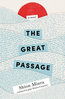 The Great Passage - Shion Miura,Juliet Winters Carpenter