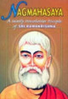 Nag Mahasaya - Sarat Chakravarty