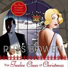 The Twelve Clues of Christmas: A Royal Spyness Mystery - Rhys Bowen, Katherine Kellgren