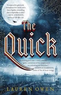 The Quick - Lauren Owen