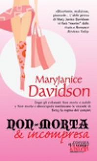 Non-morta e incompresa - MaryJanice Davidson