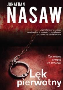 Lęk pierwotny - Jonathan Nasaw, Emilia Skowrońska