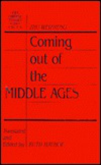 Coming Out of the Middle Ages: Comparative Reflections on China and the West - Wei-Cheng Chu, Wei-Cheng Chu