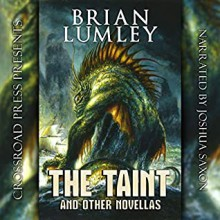 The Taint and Other Novellas - Brian Lumley,Joshua Saxon