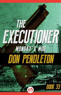 Monday's Mob - Don Pendleton