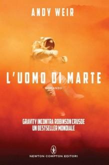 L'uomo di Marte - Andy Weir, Tullio Dobner