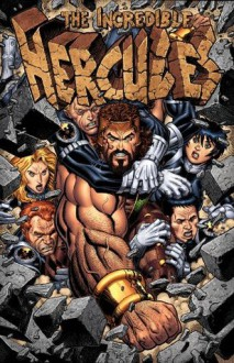 The Incredible Hercules: Against the World - Greg Pak, Fred Van Lente, Khoi Pham, Reilly Brown