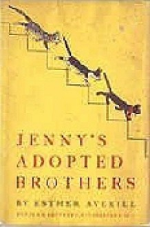 Jenny's Adopted Brothers - Esther Averill