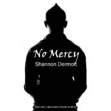No Mercy (Cambion, #2.5) - Shannon Dermott
