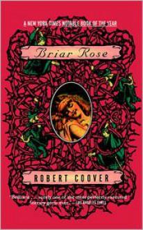 Briar Rose - Robert Coover