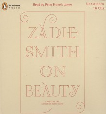 On Beauty - Zadie Smith, Peter Francis James