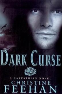 Dark Curse - Christine Feehan