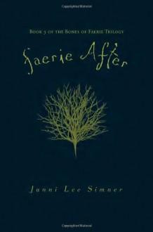 Faerie After - Janni Lee Simner